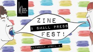 Zine & Small Press Fest @ Lubeznik Center for the Arts | Michigan City | Indiana | United States