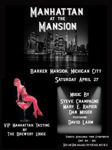 Manhattan at the Mansion @ Barker Mansion & Civic Center | Michigan City | Indiana | United States